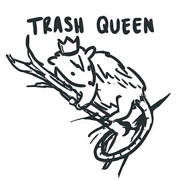 trash queen by kawaideathmatch
