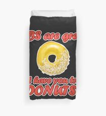 Abs are great but have you tried Donuts Duvet Cover