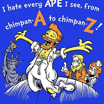 I Hate Every Ape I See by harebrained