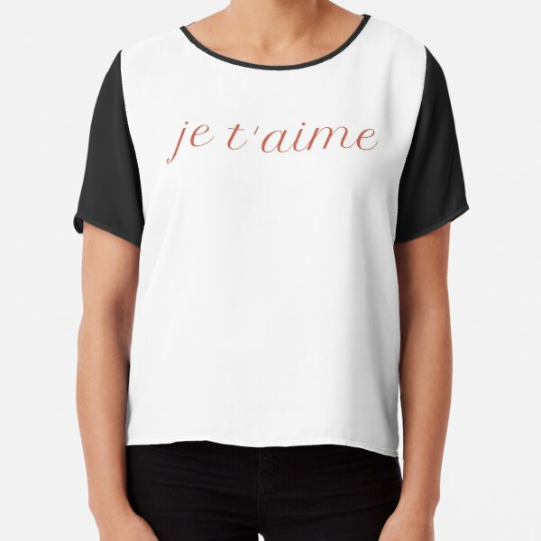 Je t'aime - Love you in French Chiffon Top