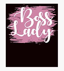 Boss Lady Fotodruck