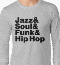 Jazz & Soul & Funk & Hip Hop Long Sleeve T-Shirt