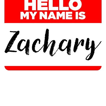 My Name Is Zachary - Cool Name Tag Hipster Stickers by lyssalou2002b