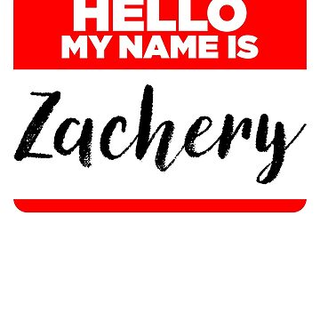 My Name Is... Zachery - Introduction Hipster Sticker Tag by lyssalou2002b