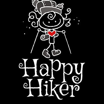 Happy Hiker T shirt and Gifts for Girls that Hike by Karina2017