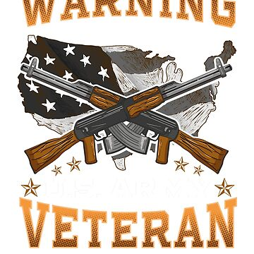 Warning Property of a U.S. Army Veteran America T-shirt by jlfdesign