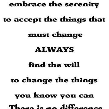Anti Serenity Prayer by CheekyPuppy