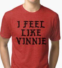 I Feel Like Vinnie - Funny PABLO Parody Name Sticker Tri-blend T-Shirt