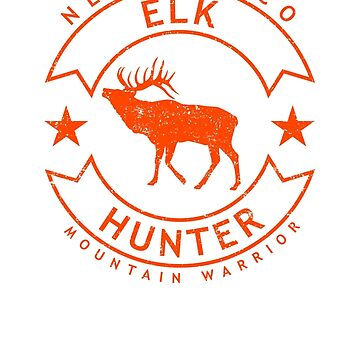New Mexico Elk Hunter, Distressed by bgcreative