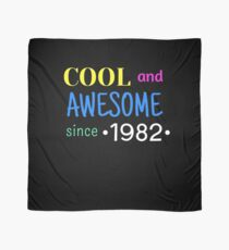 Cool And Awesome Since 1982 Scarf