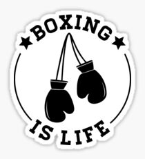 Boxing Is Life Sticker