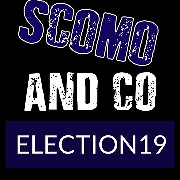 SAY NO TO SCOMO AND CO  by 1termtony