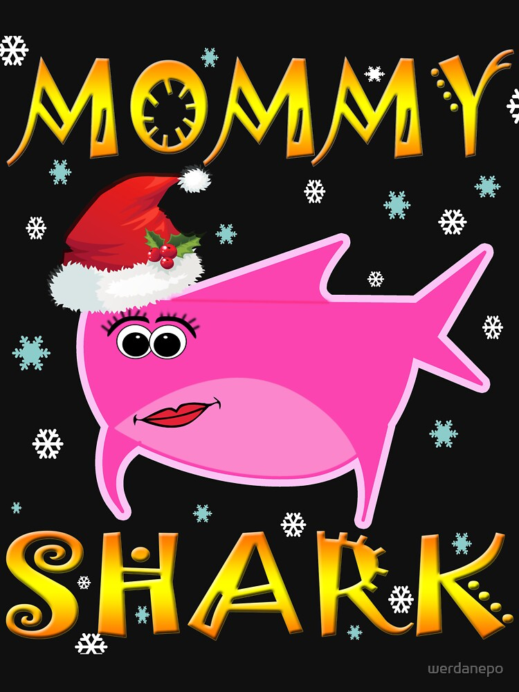Christmas Mommy Shark Funny Tshirt Design Gift Idea by werdanepo
