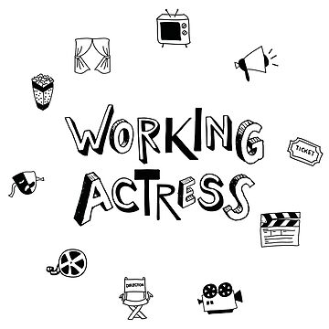 Working Actress (v2) by BlueRockDesigns