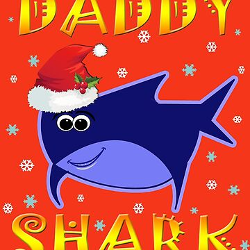 Christmas Daddy Shark Funny Tshirt Design Gift Idea by werdanepo