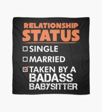 Cool Relationship Status Gift For Babysitter  Scarf