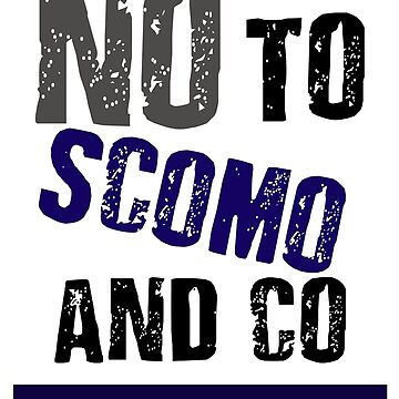 I AM VOTING NO TO SCOMO AND CO | VOTE NO TO THE LIBERAL GOVERNMENT IN 2019 |ELECTION AUSTRALIA 2019 by 1termtony