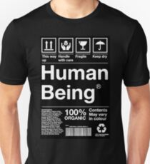 Human Being Ingredients List Unisex T-Shirt