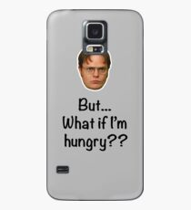 Dwight - But What if I'm Hungry? Case/Skin for Samsung Galaxy