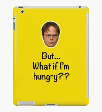 Dwight - But What if I'm Hungry? iPad Case/Skin