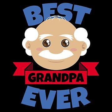 Best Grandpa Ever - Gift Idea by vicoli-shirts