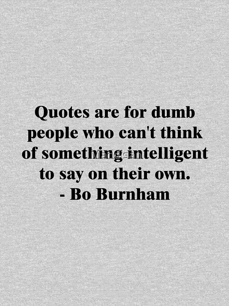 Bo Burnham Dumb Quotes Womens Fitted V Neck T Shirt By Maddisan