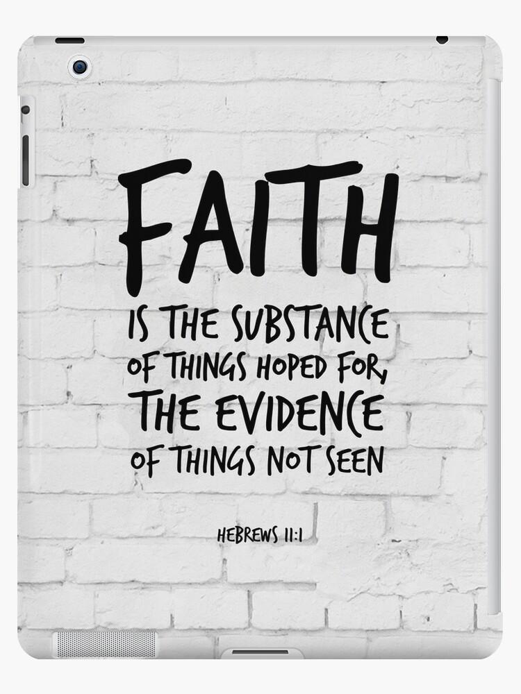 'Hebrews 11:1, Faith is the substance - KJV Bible Verses' iPad Case/Skin by  inspirational4u