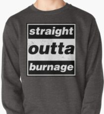 Straight Outta Burnage, Our Kid Pullover Sweatshirt