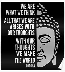 Buddha Quote: We Are What We Think Poster