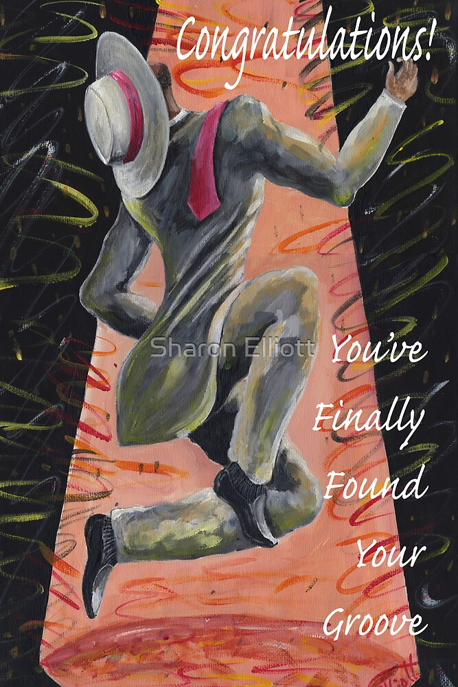 Found Your Own Groove by Sharon Elliott
