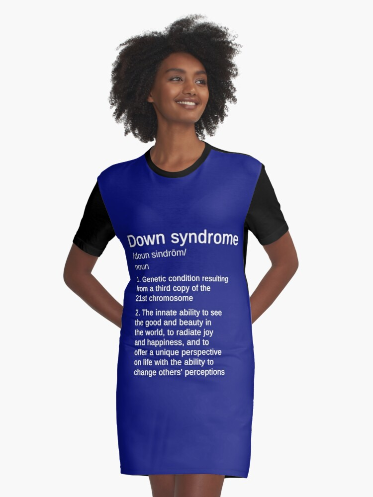 'Down Syndrome Definition Awareness Month' Graphic T-Shirt Dress by pipetro