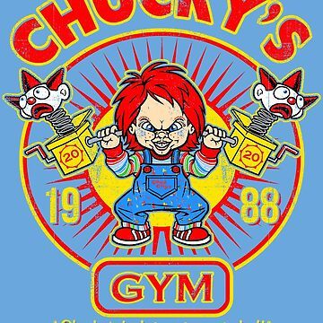 Chucky's Gym - Good Guys by Punksthetic