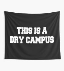 This is a dry campus Wall Tapestry