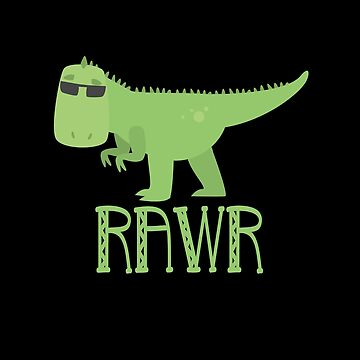 RAWR Dinosaur T-REX Birthday Gift for Kids by Teeshirtrepub