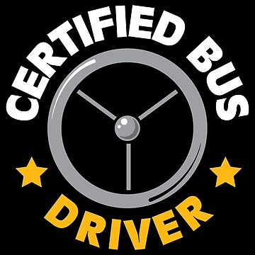 Certified bus driver bus gift idea by tamerch