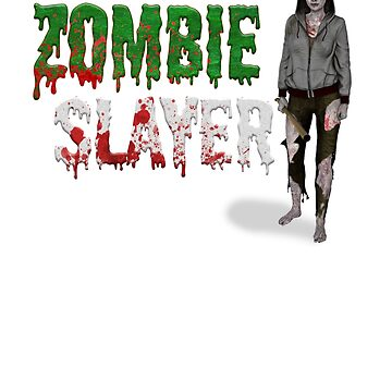 Zombie Slayer - Halloween by Jey-Blue
