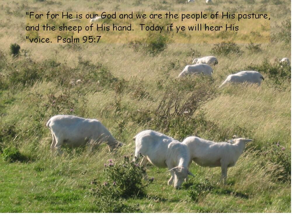 Psalms 95:7 by Deirdre Banda