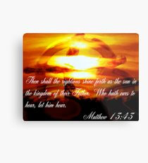 Matthew 13:43 Metal Print