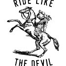 'Ride Like the Devil' Satanic Goat drinking and riding a Horse. by Nick Lewis
