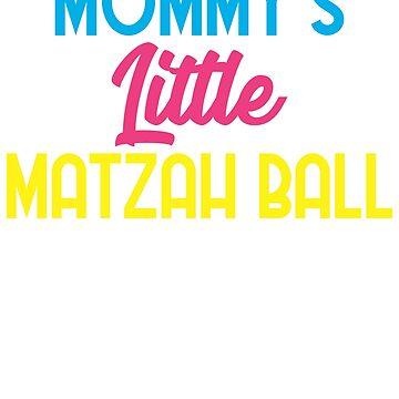 Mommy's Little Matzah Ball Jewish Hanukkah by teeprintsio