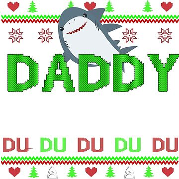 daddy shark by ZEETEESAPPAREL