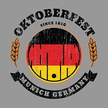 Oktoberfest 2018 Beer Keg Logo Slogan Munich Germany Geman Draft Beer Keg Drum Flag Beer Festival T Shirt by maindeals