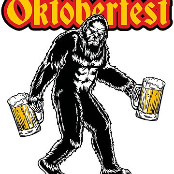 Bigfoot Sasquatch Yeti Oktoberfest Beer Drinking Shirt Gift by maindeals