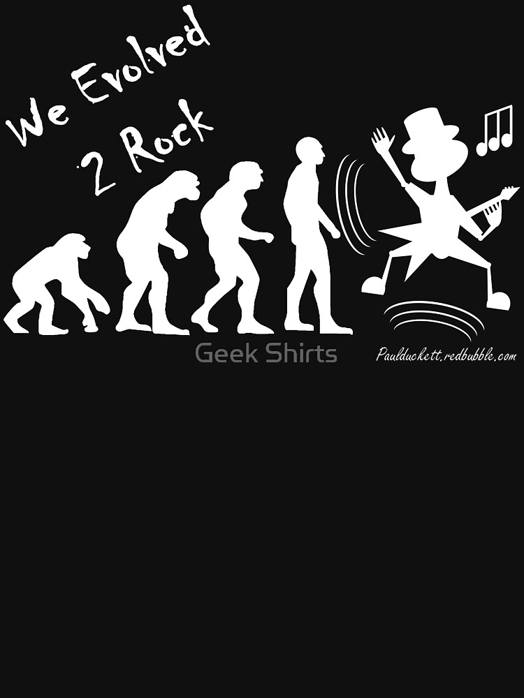 We Evolved 2 Rock - white text by PaulDuckett