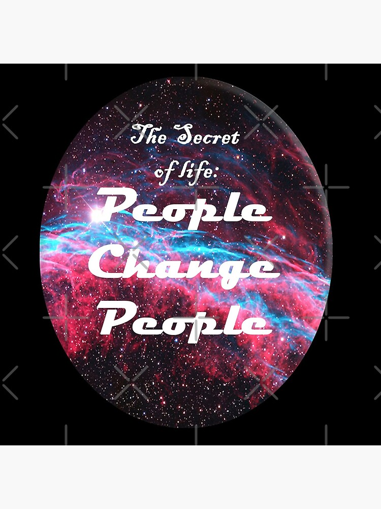El secreto de la vida: las personas cambian a las personas de Quotelover2019