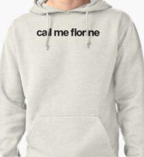 Appelez-moi Florine - Cool Stickers personnalisés Sweat à capuche