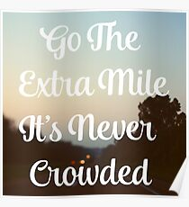 Go The Extra Mile Poster