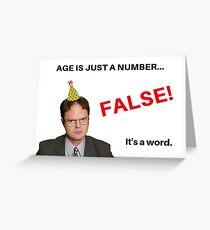 Die Office-Geburtstagskarte Dwight Schrute, Age ist nur eine Zahl, FALSE, Meme, Geschenke, Geschenke, Ideen, cool, gute Stimmung, Comedy, Humor Grußkarte