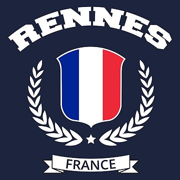 Rennes France T-shirt by SayAhh