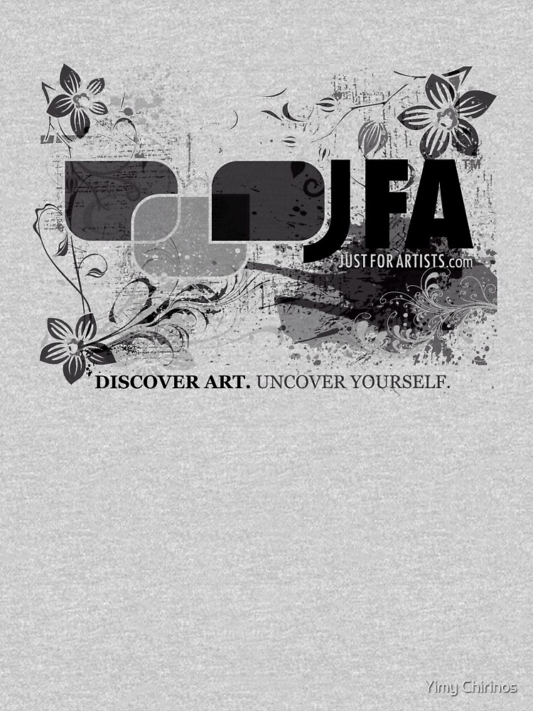 Just For Artists T-Shirt by ychirinos
